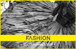 Lucca Biennale Pills: The Fashion section!